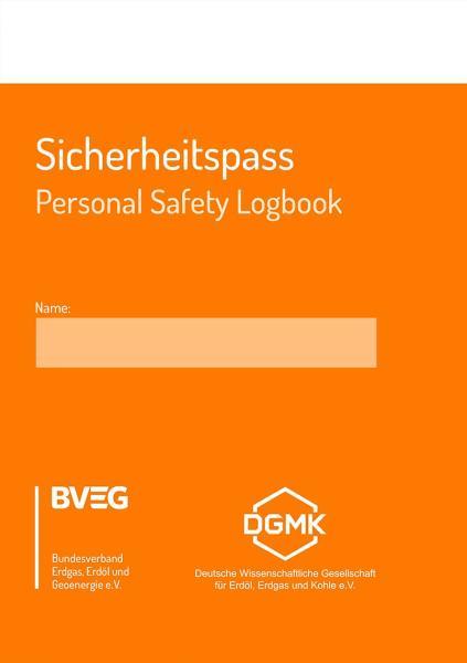 Sicherheitspass/ Personal Safety Logbook, deutsch/englisch, ISBN 978-3-921744-14-7